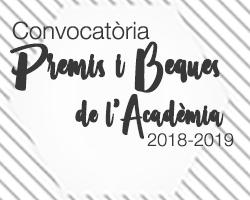 Convocatòria Premis i Beques de l'Acadèmia 2018-2019